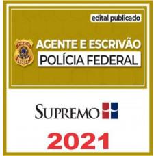 AGENTE E ESCRIVÃO DA  POLÍCIA FEDERAL - PF - SUPREMO 2021 - PÓS EDITAL