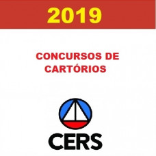 CURSO COMPLETO PARA CONCURSOS DE CARTÓRIO (OUTORGA DE DELEGAÇÃO DE SERVIÇOS NOTARIAIS E DE REGISTROS PÚBLICOS) - CERS 2019