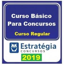 REGULAR - CURSO BÁSICO PARA CONCURSOS - ESTRATÉGIA 2019