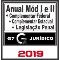 ANUAL COMPLETO (MÓDULO I E II + LPE + COMPLEMENTARES) - G7 JURÍDICO 2019