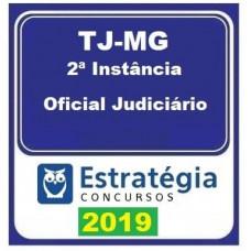 TJ MG (2ª INSTANCIA) - OFICIAL JUDICIÁRIO - ESTRATEGIA - 2019