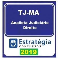 TJ MA - ANALISTA JUDICIÁRIO - ÁREA DIREITO  2019 - ESTRATEGIA