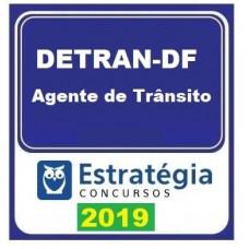 DETRAN DF - AGENTE DE TRANSITO DO DEPARTAMENTO DE TRANSITO DO DF - DETRAN-DF 2019 - ESTRATEGIA