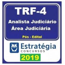 TRF 4 - ANALISTA JUDICIARIO - ESTRATEGIA - 2019 - PÓS EDITAL
