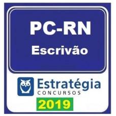PC RN - ESCRIVÃO DA POLICIA CIVIL DO RIO GRANDE DO NORTE - PCRN - ESTRATÉGIA 2019