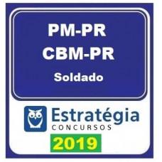 PM E BM PR - SOLDADO DA POLÍCIA MILITAR E BOMBEIRO MILITAR DO PARANÁ - ESTRATÉGIA 2019