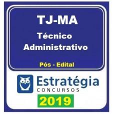TJ MA - TÉCNICO ADMINISTRATIVO - TJMA - MARANHÃO - ESTRATÉGIA 2019 - PÓS EDITAL