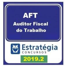 AFT - AUDITOR FISCAL DO TRABALHO - ESTRATEGIA 2019.2