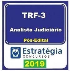 TRF 3 - ANALISTA JUDICIÁRIO - ESTRATEGIA - 2019.2 - PÓS EDITAL