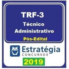 TRF 3 - TÉCNICO ADMINISTRATIVO - ESTRATEGIA - 2019.2 - PÓS EDITAL