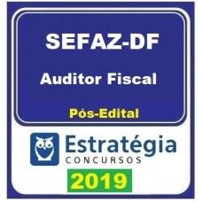 SEFAZ DF - AUDITOR FISCAL - BRASILIA - DISTRITO FEDERAL - ESTRATEGIA - 2019.2 - PÓS EDITAL