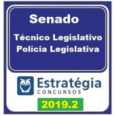 SENADO - TÉCNICO - POLICIAL LEGISLATIVO DO SENADO FEDERAL - ESTRATEGIA - 2019.2 - PRÉ EDITAL