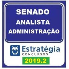 SENADO - ANALISTA - ADMINISTRAÇÃO - SENADO FEDERAL - ESTRATEGIA - 2019.2 - PRÉ EDITAL
