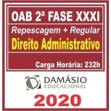 2ª (segunda) Fase OAB XXXI (31º Exame) DIREITO ADMINISTRATIVO - DAMÁSIO 2020
