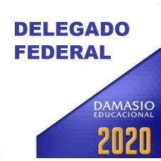 DELEGADO FEDERAL (DAMÁSIO 2020)