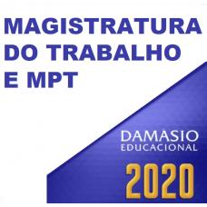 MAGISTRATURA DO TRABALHO E MPT (DAMÁSIO 2020)