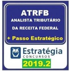 ATRFB - ANALISTA TRIBUTÁRIO DA RECEITA FEDERAL - TEORIA + PASSO ESTRATÉGICO - ESTRATÉGIA 2019.2