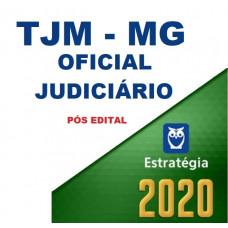 TJM MG - OFICIAL JUDICIÁRIO DO TRIBUNAL DE JUSTIÇA MILITAR DE MINAS GERAIS - PÓS EDITAL - ESTRATÉGIA 2020