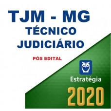 TJM MG - TÉCNICO JUDICIÁRIO DO TRIBUNAL DE JUSTIÇA MILITAR DE MINAS GERAIS - PÓS EDITAL - ESTRATÉGIA 2020