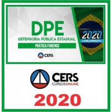 CURSO DE PRÁTICA JURÍDICA - DEFENSORIA PÚBLICA ESTADUAL (CERS 2020)