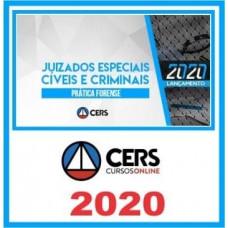 CURSO DE PRÁTICA JURÍDICA - JUIZADOS ESPECIAIS CÍVEIS E CRIMINAIS  (CERS 2020)