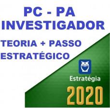 INVESTIGADOR PC PA (POLICIA CIVIL DO PARÁ - PCPA) TEORIA + PASSO ESTRATÉGICO - ESTRATEGIA 2020