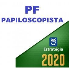 PAPILOSCOPISTA DA PF (POLICIA FEDERAL) - ESTRATEGIA 2020