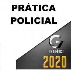 PRÁTICA POLICIAL - G7 JURÍDICO 2020