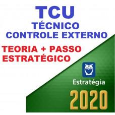 TCU - TÉCNICO DE CONTROLE EXTERNO - TEORIA + PASSO ESTRATÉGICO - ESTRATEGIA 2020
