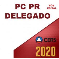 PC PR - DELEGADO DA POLÍCIA CIVIL DO PARANÁ - PCPR - CERS- PÓS EDITAL 2020