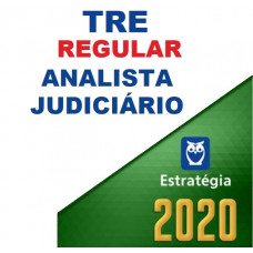 TRE - REGULAR - ANALISTA JUDICIÁRIO - ESTRATÉGIA 2020