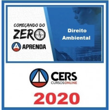 DIREITO AMBIENTAL - Começando do Zero - CERS 2020