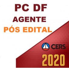 PC DF - PÓS EDITAL - AGENTE DA POLÍCIA CIVIL DO DISTRITO FEDERAL - PCDF - PÓS EDITAL - CERS 2020