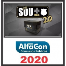 SOU + CARREIRAS POLICIAIS (SOU MAIS CARREIRAS POLICIAIS) 2.0 - ALFACON 2020
